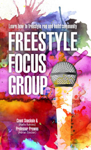 Freestyle Focus Group